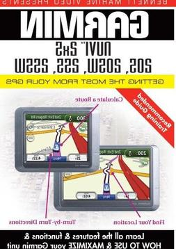 Garmin Getting the Most From Your GPS: NUVI 2x5, 205, 205W,